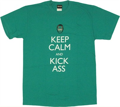 Kick Ass Keep Calm T Shirt